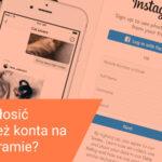 Jak zgłosić kradzież konta na Instagramie, które zostało zhackowane